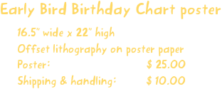 Early Bird Birthday Chart poster